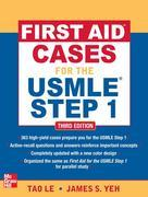 First Aid Cases for the USMLE Step 1, Third Edition