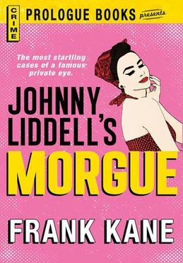 Johnny Liddell's Morgue