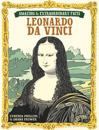 Amazing & Extraordinary Facts: Da Vinci
