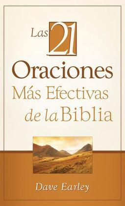 Las 21 Oraciones Ms Efectivas de la Biblia