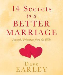 14 Secrets to a Better Marriage: Powerful Principles from the Bible