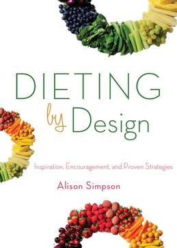 Dieting by Design