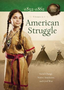 American Struggle, 1832-1862: 4 Stories in 1