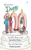 You'll Be Mine in '99 & The 100-Year Itch: You'll Be Mine in '99\The 100-Year Itch