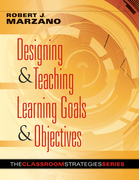 Designing & Teaching Learning Goals & Objectives