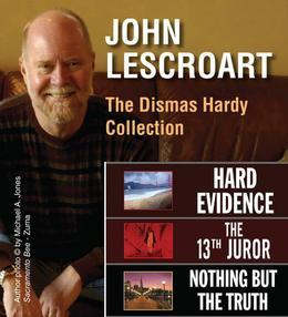 John Lescroart: The Dismas Hardy Collection