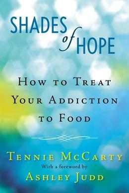 Shades of Hope: How to Treat Your Addiction to Food