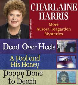 Charlaine Harris: More Aurora Teagarden Mysteries
