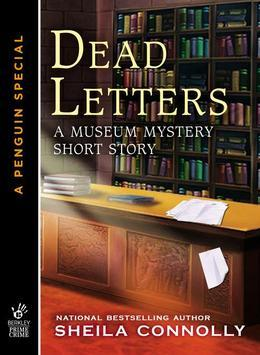 Dead Letters: A MUSEUM MYSTERY SHORT STORY  (An eSpecial from Berkley Prime Crime)
