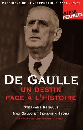 De Gaulle, un destin face à l'Histoire