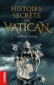 Histoire secrte du Vatican                       