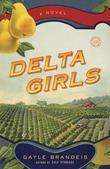 Delta Girls: A Novel