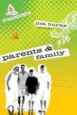 Parents and Family: High School Group Study: UC HS PARENTS FAMILY BK TP EB