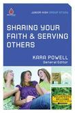Sharing Your Faith and Serving Others: Junior High Group Study