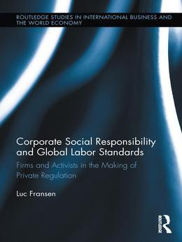 Corporate Social Responsibility and Global Labor Standards
