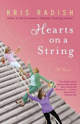Hearts on a String: A Novel