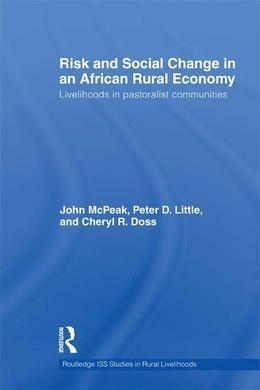 Risk and Social Change in an African Rural Economy
