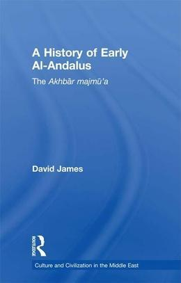 A History of Early al-Andalus