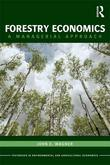Forestry Economics: A Managerial Approach