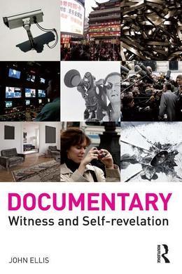 Documentary: Witness and Self-Revelation