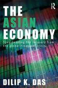 The Asian Economy: Spearheading the Recovery from the Global Financial Crisis