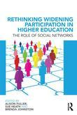 Rethinking Widening Participation in Higher Education: The Role of Social Networks