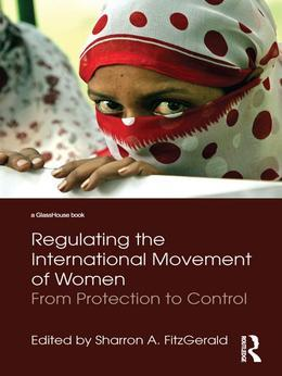 Regulating the International Movement of Women