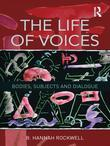 The Life of Voices