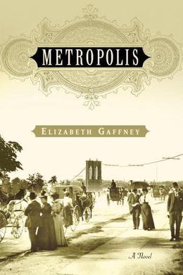 Metropolis: A Novel