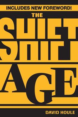 The Shift Age