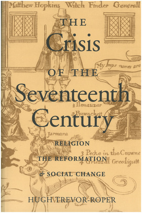 The Crisis of the Seventeenth Century: Religion, the Reformation, and Social Change