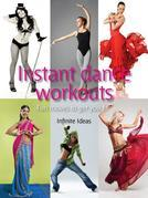 Instant dance workouts: Fun Moves to Get You Fit