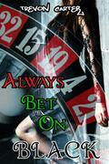 Always Bet on Black (Interracial Hot Wife Husband Humiliation Emasculation Erotica)