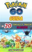 Pokémon Go: Guida + 20 Consigli E Trucchi Da Leggere