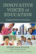 Innovative Voices in Education: Engaging Diverse Communities