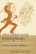 What Makes Music European: Looking beyond Sound