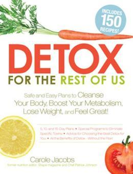 Detox for the Rest of Us