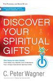 Discover Your Spiritual Gifts: Identify and Understand Your Unique God-Given Spiritual Gifts