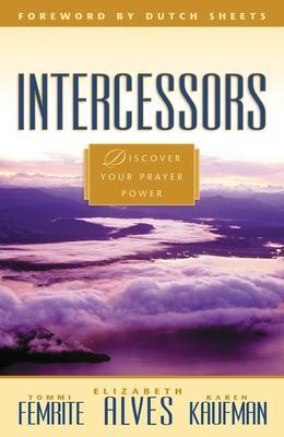Intercessors: Discovering Your Anointing