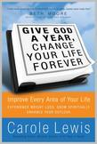 Give God a Year & Change Your Life Forever: Improve Every Area of Your Life