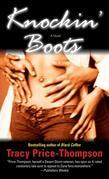 Knockin' Boots: A Novel