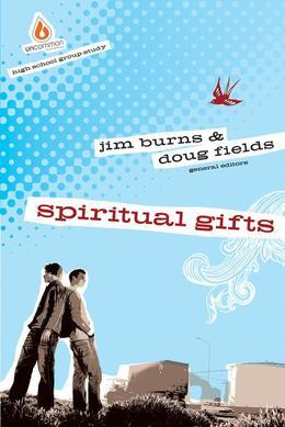 Spiritual Gifts: High School Study