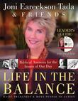 Life in the Balance Leader's Guide: Biblical Answers for the Isuues of Our Day