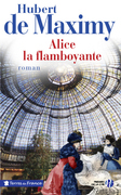 Alice, la flamboyante