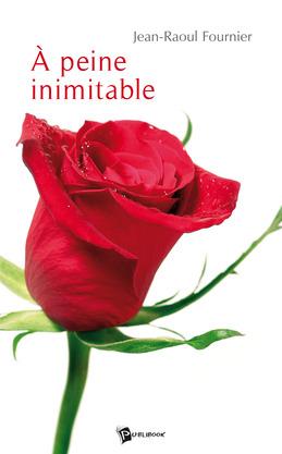 A peine inimitable