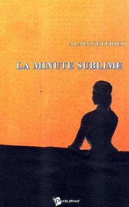 La Minute sublime