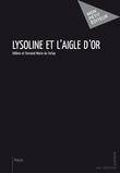 Lysoline et l'Aigle d'or