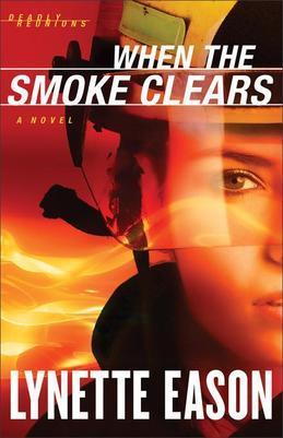 When the Smoke Clears: A Novel