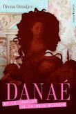 Danaé et le Complot de la Main Blanche