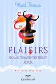 Plaisirs sous haute tension xxx